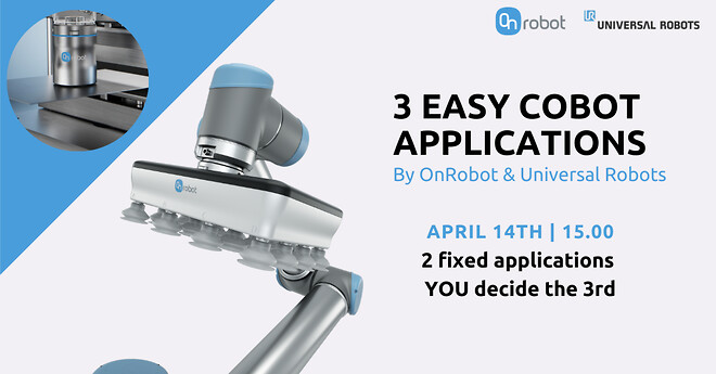 3 easy cobot applications by OnRobot & Universal Robots