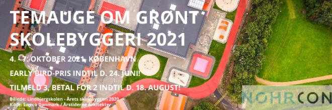 Temauge om grønt skolebyggeri 2021 - Nohrcon