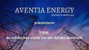 Aventia Energy sandheden om det danske elmarked fastpris volatile elpris spotpris erhverv sikringsløsning energiforsikring