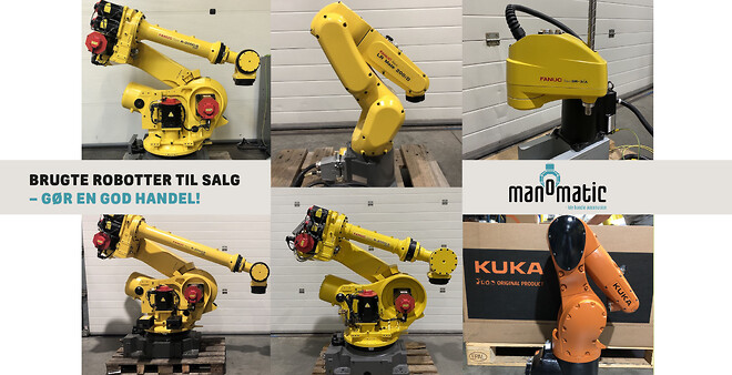 Brugte FANUC og KUKA robotter til salg hos Manomatic