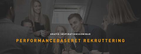 Gratis inspirationsseminar om performancebaseret rekruttering (Aarhus)