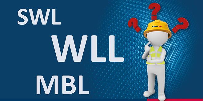 WLL, SWL og MBL