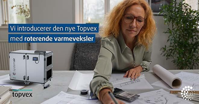 Ny generation af Topvex ventilationsanlæg med rotorveksler fra Systemair