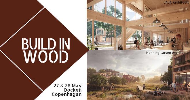 Build in Wood har lanceret årets program. se alle talerne og emnerne.