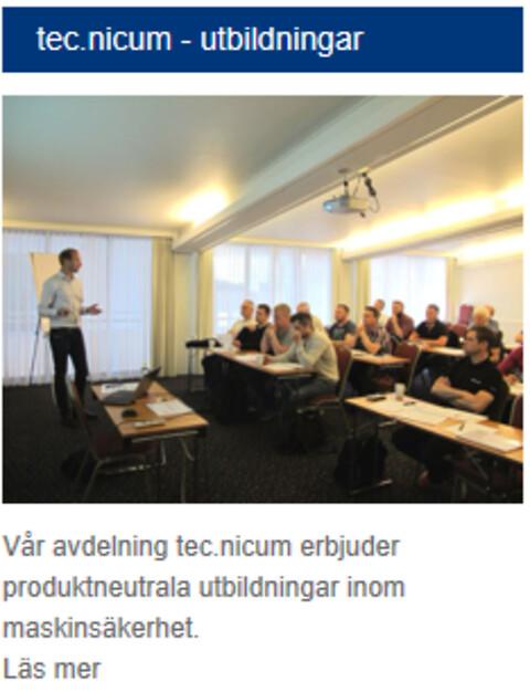 tec.nicum maskinsäkerhetsutbildningar  - https://www.schmersal.se/tjaenster/utbildningar-i-maskinsaekerhet-2020/