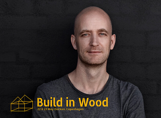 Jonas Sangberg er oplægsholder på Build in Wood