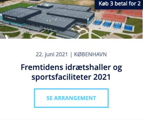 Fremtidens idrætshaller og sportsfaciliteter 2021 - Fremtidens idrætshaller og sportsfaciliteter 2021 - Nohrcon