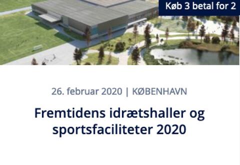 Fremtidens idrætshaller og sportsfaciliteter 2020 - Fremtidens idrætshaller og sportsfaciliteter 2020