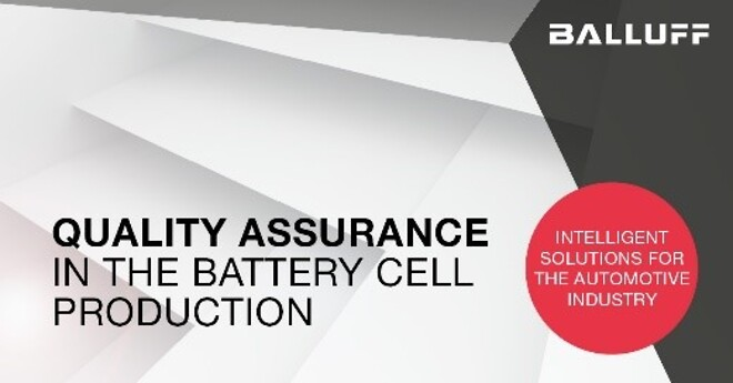 Quality assurance, battery cell, Balluff