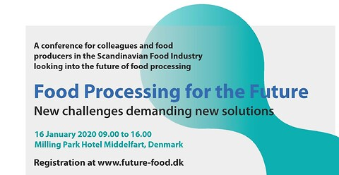 Food Processing for the future