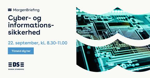 MorgenBriefing: Cyber- og informationssikkerhed