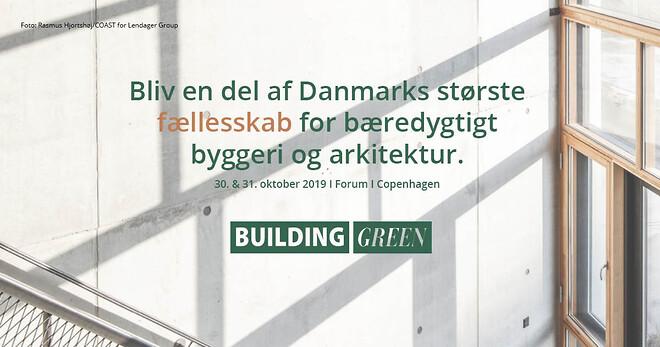Vær med til Building Green og hør hvordan vi skaber bæredygtige byområder.