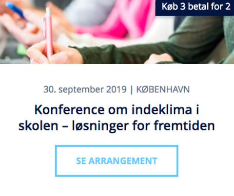 Konference om indeklima i skolen – løsninger for fremtiden - Konference om indeklima i skolen – løsninger for fremtiden