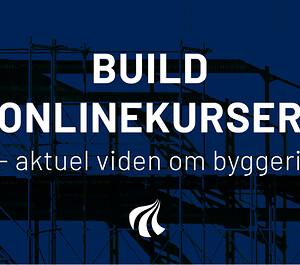 BUILD afholder efterårets kurser online.