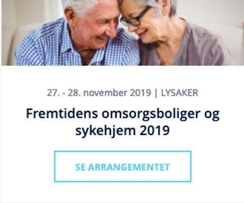 Fremtidens omsorgsboliger og sykehjem 2019 - Nohrcon - Fremtidens omsorgsboliger og sykehjem 2019