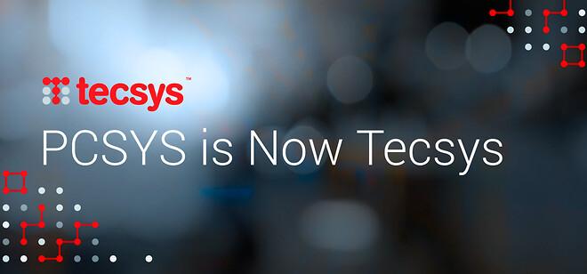 PCSYS hedder nu Tecsys