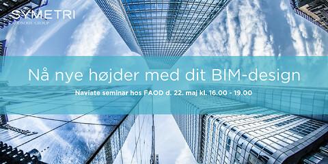 Nå nye højder med dit BIM-design - seminar d. 22. maj 2019