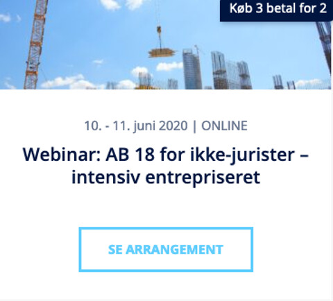 Webinar: AB 18 for ikke-jurister - intensiv entrepriseret - Webinar: AB 18 for ikke-jurister – intensiv entrepriseret