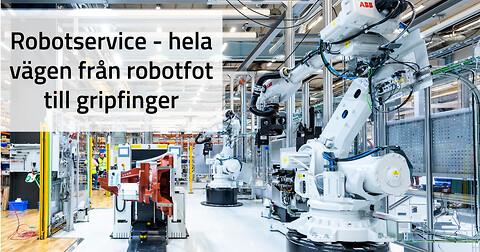 Robotservice - komplett service av hela roboten