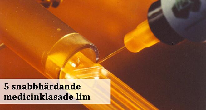 5 snabbhärdande medicinklassade lim