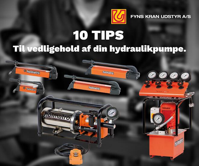10 TIPS til vedligehold af din hydraulikpumpe til løft