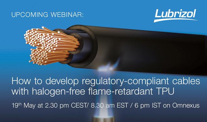 Lubrizol webinar: Regulatory-compliant cables with HFFR TPU
