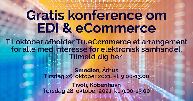 Sæt X i kalenderen: Gratis konference om EDI & eCommerce