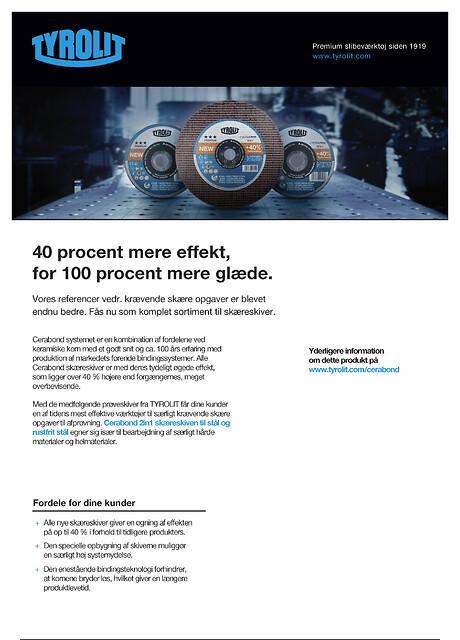 CERABOND, et komplet sortiment af skæreskiver til stål og rustfrit stål med 40 % mere effekt.
