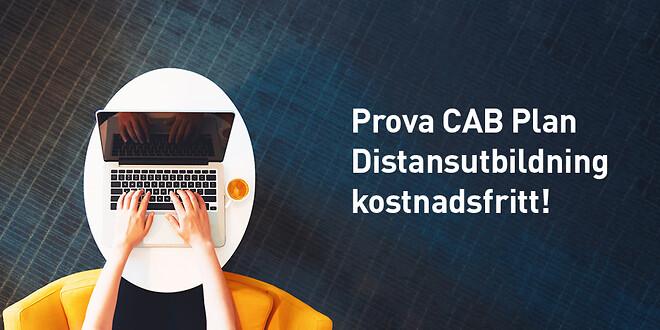 Prova CAB Plan distansutbildning kostnadsfritt!