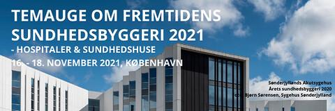 Temauge om fremtidens sundhedsbyggeri 2021 - Temauge om fremtidens sundhedsbyggeri 2021 - hospitaler og sundhedshuse - Nohrcon