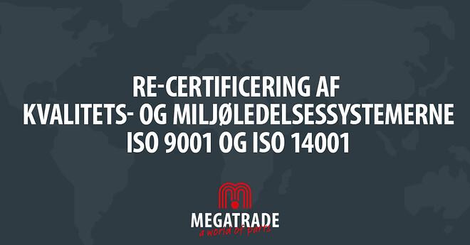 A/S Megatrade Beslag ISO 9001 og ISO 14001