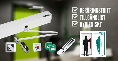 Beröringsfri och kontrollerad dörrautomatik - Beröringsfri passage med dörrautomatik och touchless låsknapp