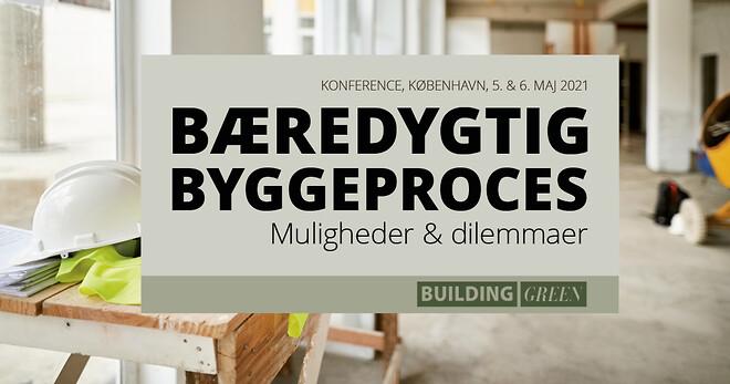 Ny konference om bæredygtige byggeprocesser