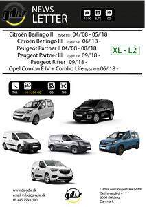 Citroën Berlingo II (type B9) 04/'08 - 05/'18\nCitroën Berlingo III (type K9) 06/'18 - \nPeugeot Partner II 04/'08 - 08/'18 \nPeugeot Partner III (type K9) 09/'18 \nPeugeot Rifter 09/'18 \nOpel Combo E IV + \nCombo Life (type X19) 06/'18 XL