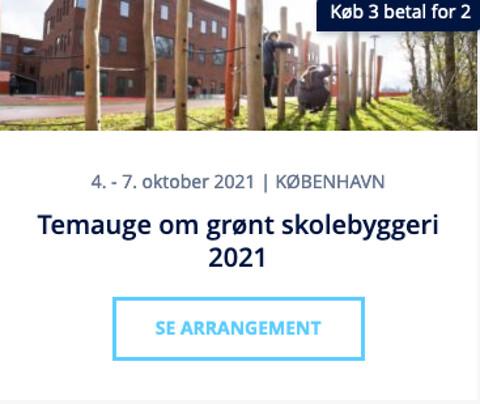 Grønt skolebyggeri 2021 - temauge om byggeri og indretning af fremtidens bæredygtige skoler - Temauge om grønt skolebyggeri 2021 - Nohrcon