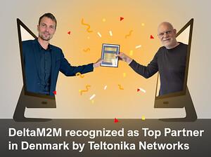 DeltaM2M recognized as Top Partner in Denmark by Teltonika Networks