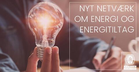Nyt netværk om energi og energitiltag