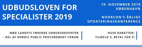 Udbudsloven for specialister 2019 - Udbudsloven for specialister - Nohrcon udbudskonference
