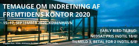 Temauge om indretning af fremtidens kontor 2020 - Temauge om indretning af fremtidens kontor 2020 - Nohrcon