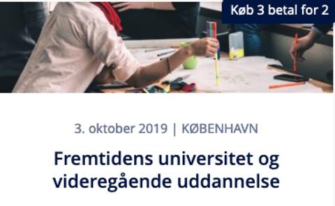 Fremtidens universitet og videregående uddannelse - Fremtidens universitet og videregående uddannelse - temadag med oplæg og studietur